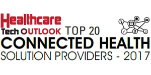 Top 20 Connected Health Solution Providers - 2017